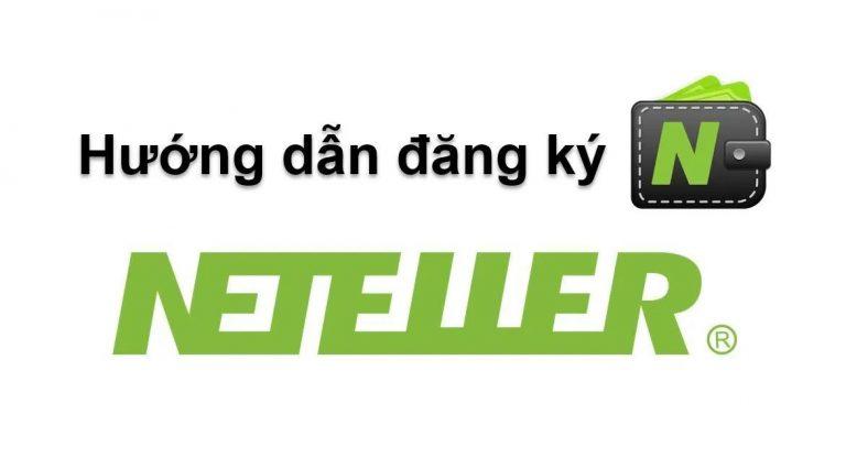 Hướng Dẫn Đăng Ký Neteller, Cách Xác Minh Và Sử Dụng Ví Điện Tử (Cập Nhật 2020)