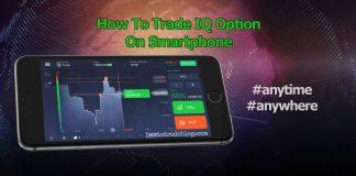Hướng Dẫn Chơi IQ Option Trên Smartphone Chi Tiết Nhất (cập nhật 2020)
