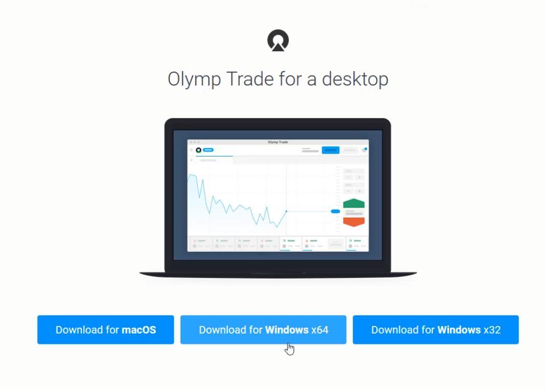 Chọn file Download app Olymp Trade phù hợp với máy tính của bạn