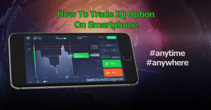 How To Trade In IQ Option With Smartphones