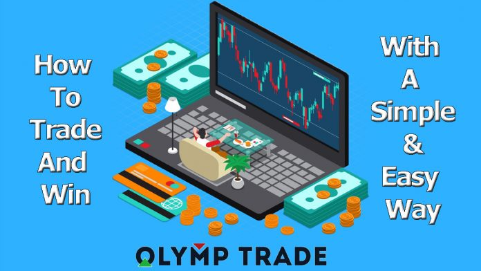 Cara Berdagang Dan Menang Di Olymp Trade Dengan Cara Sederhana