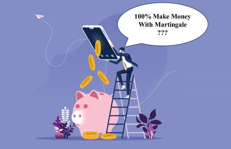99% trader sử dụng phương pháp Martingale mất tiền? Sự thật là thế nào?