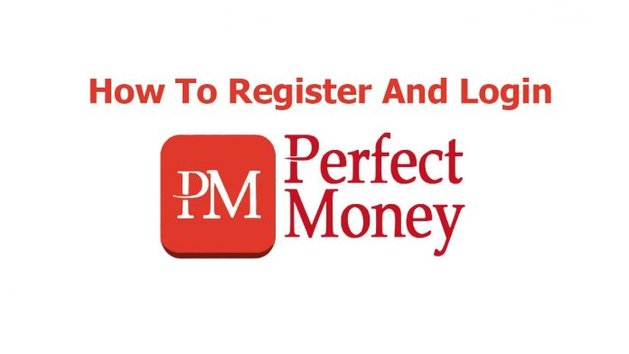 How To Register An Account For Perfect Money In 2020