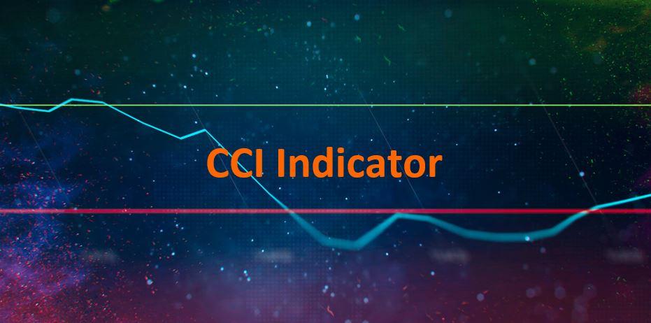 Chỉ báo CCI là gì?