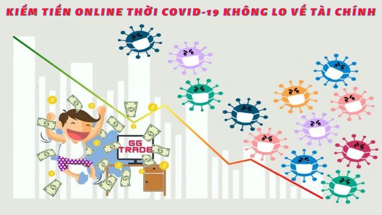 Cách Kiếm Tiền Online Trong Dịch Covid-19 Tại GGtrade – Ngày Thứ 3