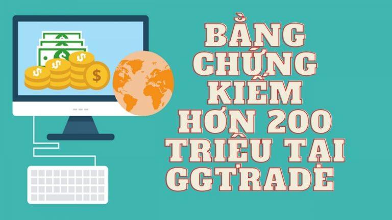 Bằng Chứng Kiếm Tiền Hơn 200 Triệu Trong Ngày Tại GGtrade – Ngày 8