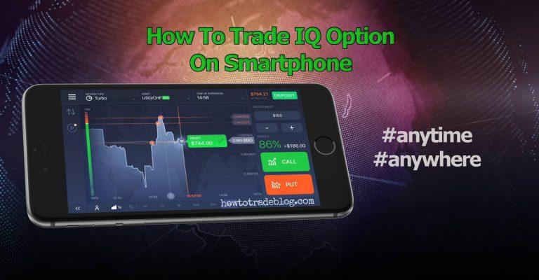 Cara Berdagang di IQ Option Menggunakan Smartphone (diperbarui 09/2020)