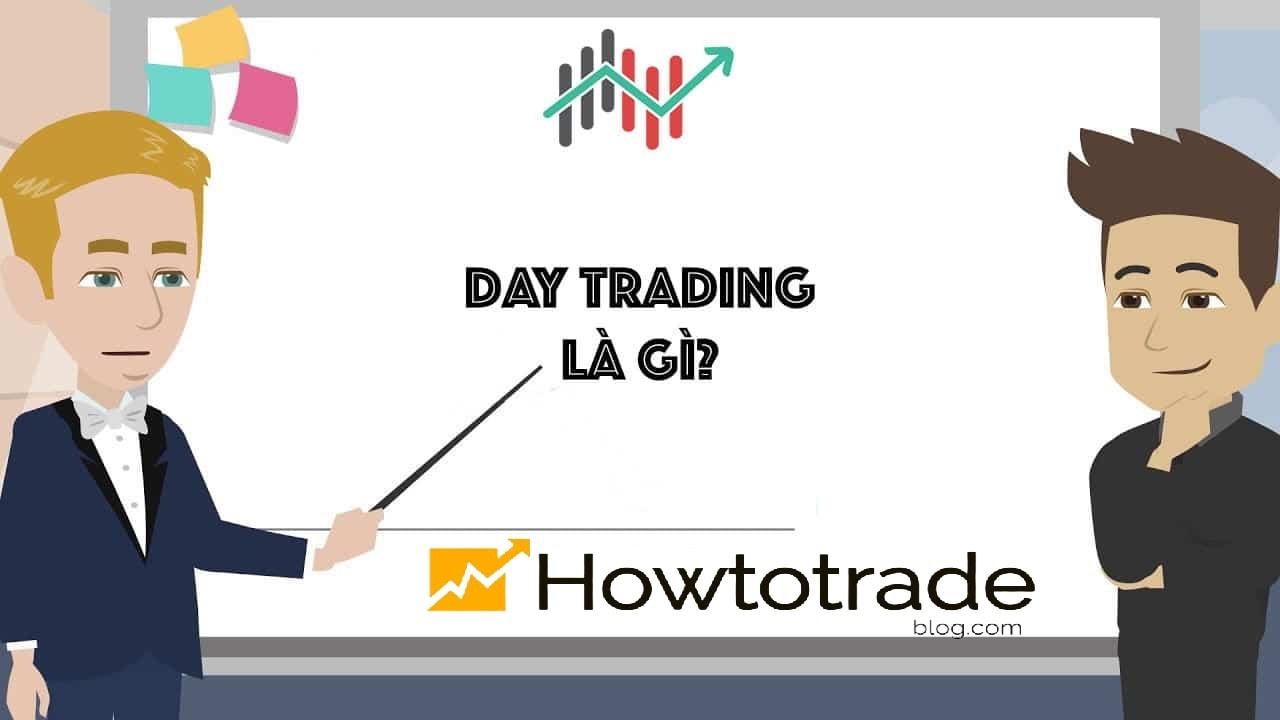 Day trading là gì