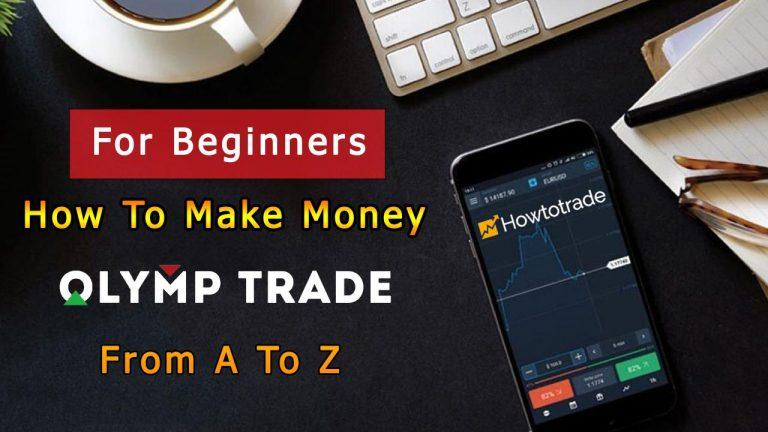 Hướng Dẫn Cách Chơi Olymp Trade Cho Người Mới Từ A -></noscript> Z