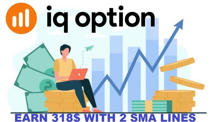Kiếm 318$ Lợi Nhuận Với Cách Chơi 2 Đường SMA Tại IQ Option