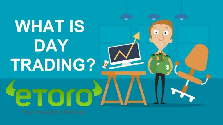 What Is Day Trading? Best Day Trading Strategies In Etoro