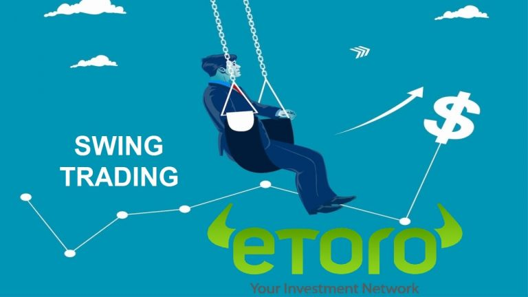 What Is Swing Trading? How To Use Swing Trading Effectively In Etoro