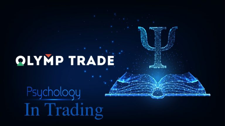 Trading Principles and Psychology in Olymp Trade