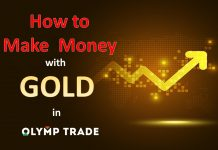 How To Make Money When Trading Gold In Olymp Trade