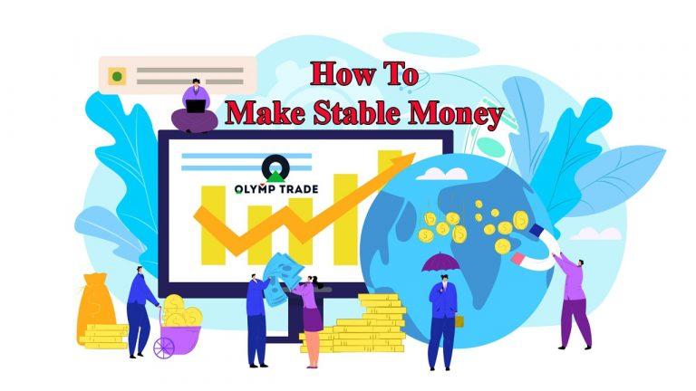 Cara Menghasilkan Uang Yang Berkelanjutan Di Olymp Trade