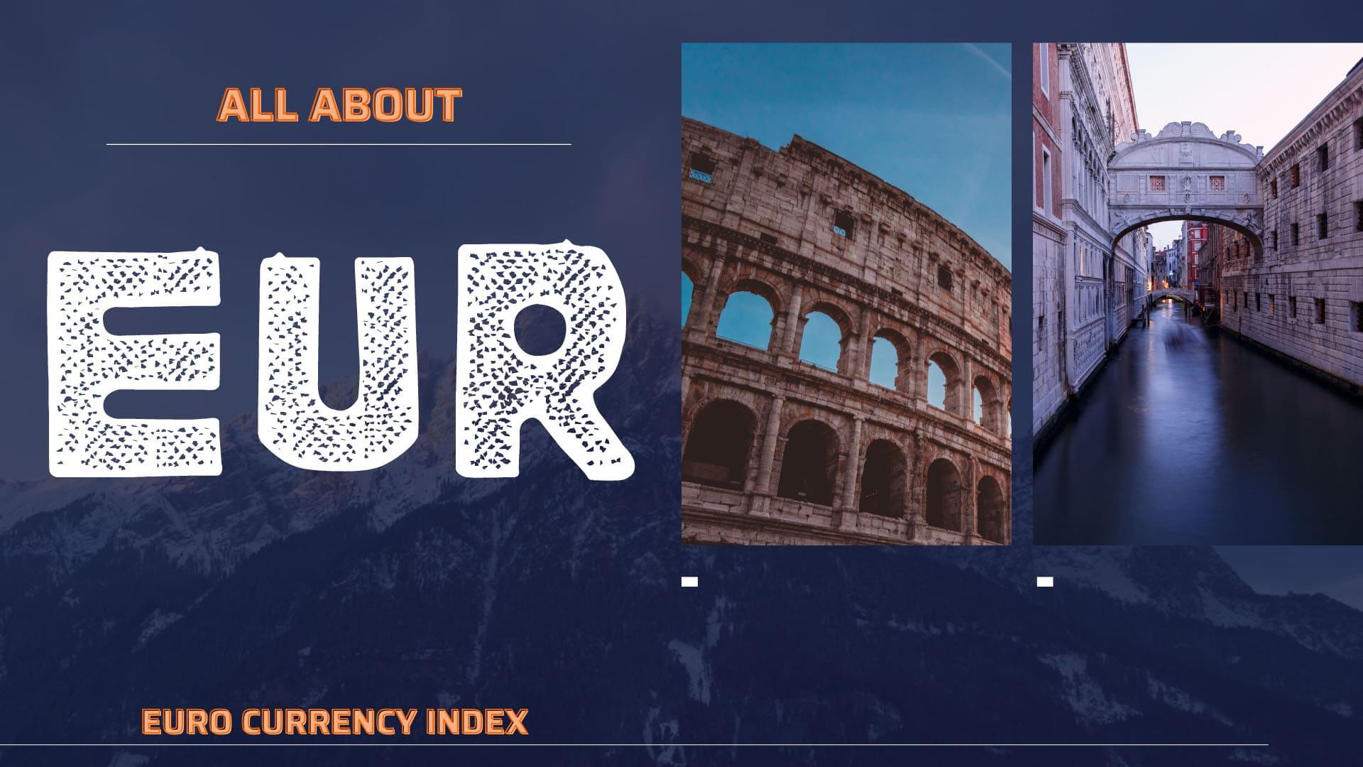 EUR - Đồng Euro: Đồng tiền của sự ổn định